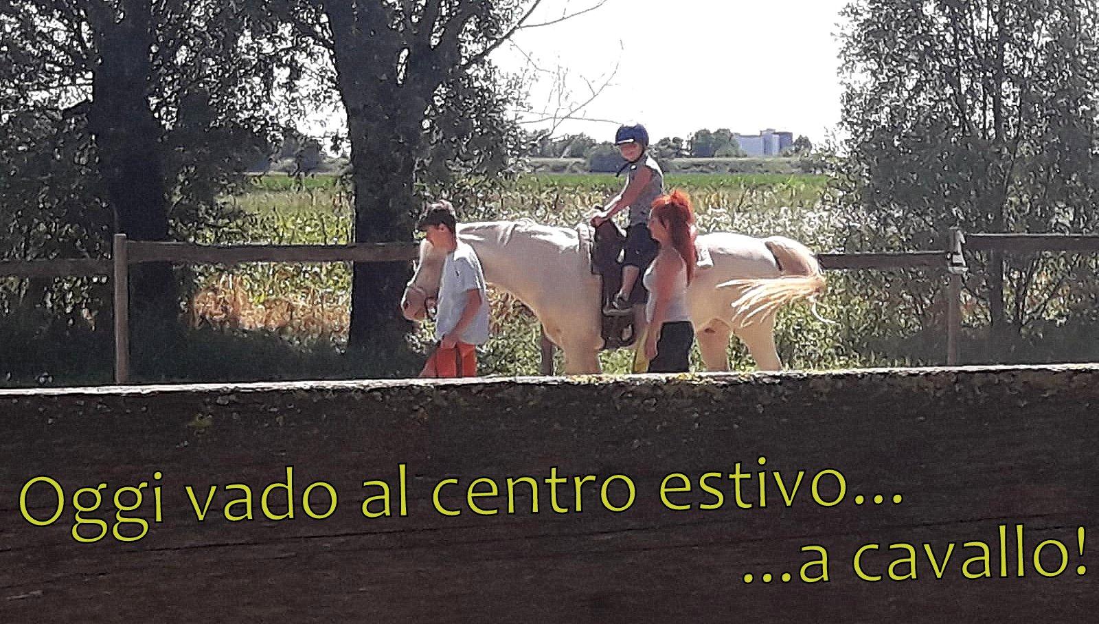16-Oggi Tania al centro estivo è andata a cavallo
